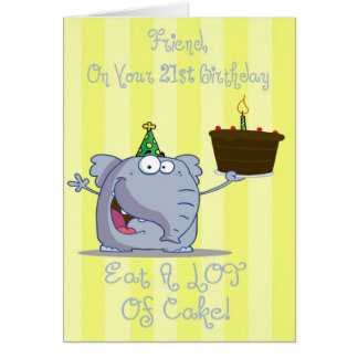 Friend Eat More Cake 21st Birthday Card