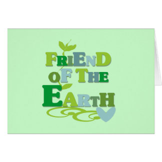 Friend of the Earth T-shirts and Gifts Card