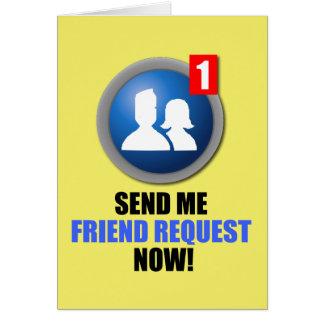 Friend Request Greeting Card