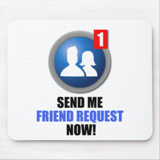 Friend Request Mousepad