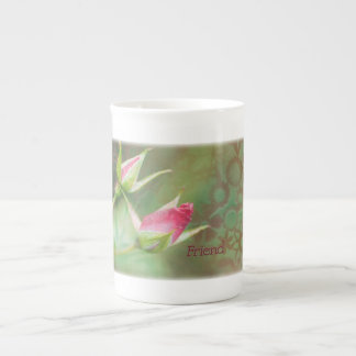 Friend Rosebuds Tea Cup