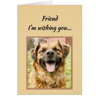 Friend Wishing You Happiest Birthday Ever Dog Card