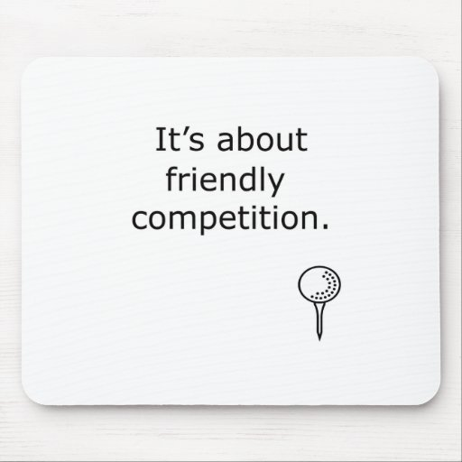 Friendly Competition Golf Design Mouse Pads