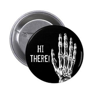 Friendly hi there 2 inch round button
