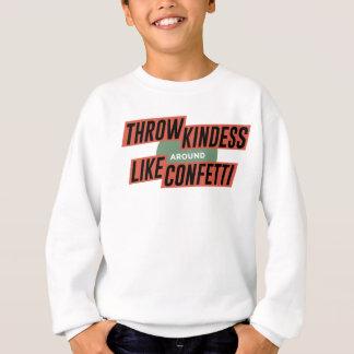 Friendly Understanding Caring Kind Sweatshirt
