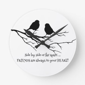 Friends always in your Heart Quote with Birds Round Clock