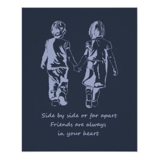 Friends are Always in Your Heart Friendship Quote Poster