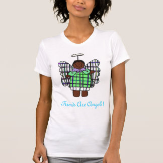 Friends Are Angels! (African American) T-shirt