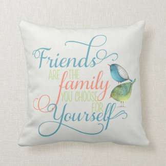 Friends are family you choose typography throw pillow