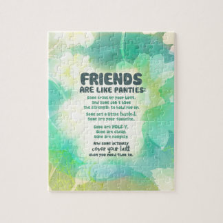Friends are like Panties Jigsaw Puzzle