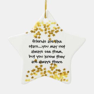 friends are like stars star ornament