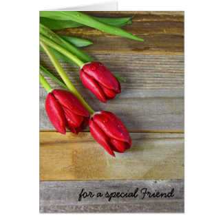Friend's birthday wishes with red tulips card