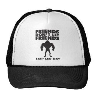 Friends Don t Let Friends Skip Leg Day Mesh Hats