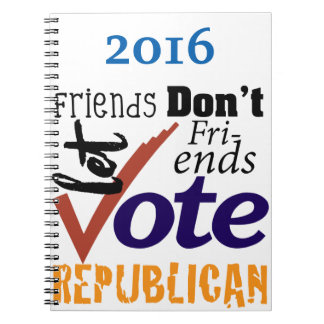 Friends Don't Let Friends Spiral Note Book