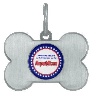 Friends don't let friends vote republican pet ID tag