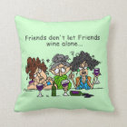 Friends Don't Let Friends Wine Alone Throw Pillow
