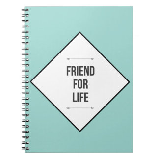 Friends for life notebook