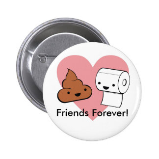 friends forever, Friends Forever! 2 Inch Round Button