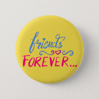 Friends Forever Yellow Button