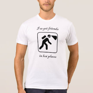 Friends in Low Places Caving Shirt
