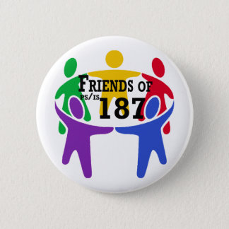 Friends of PS/IS 187 Button