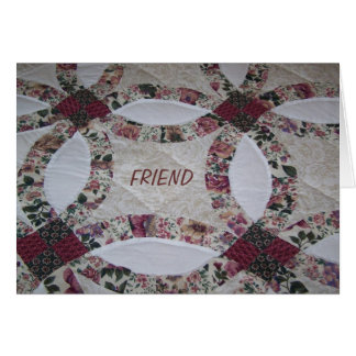 Friends/Quilts Card