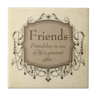 Friends Sentimental Message Chandelier Tile Plaque