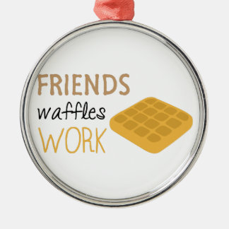 Friends Waffles Work Metal Ornament