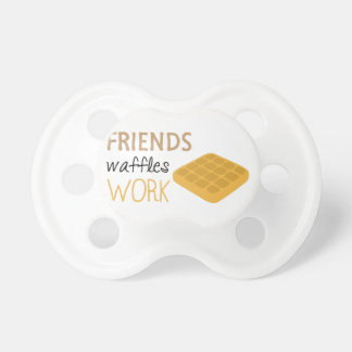 Friends Waffles Work Pacifier
