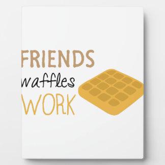 Friends Waffles Work Plaque