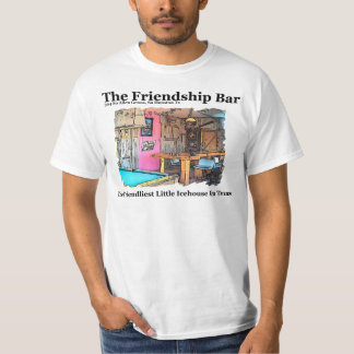 Friendship Bar Best Value T-Shirt