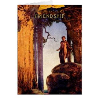 Friendship Calendar - Maxfield Parrish Card
