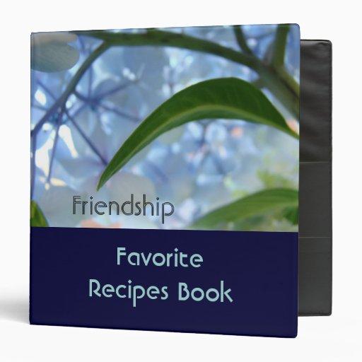 Friendship Favorite Recipes Book binder Blue