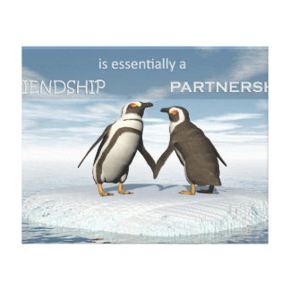 Friendship is essentailly a partnership canvas print