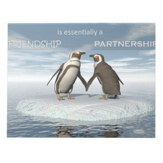 Friendship is essentailly a partnership notepads