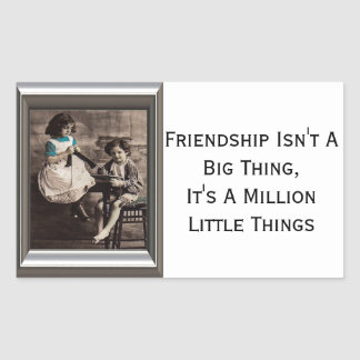 Friendship Isn't A Big Thing Sticker