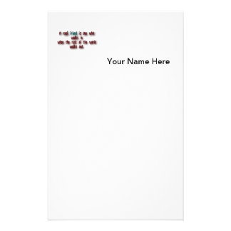 Friendship Quote - A real friend is one who walk … Stationery Paper