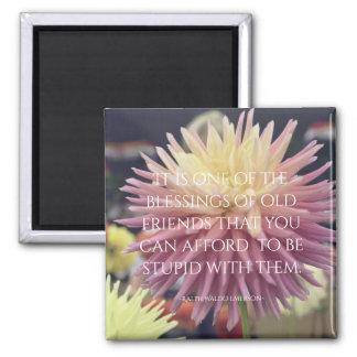 Friendship Quote Pink Dahlia Magnet