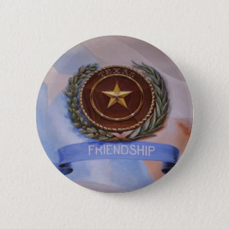 Friendship - The Texas Way 2 Inch Round Button