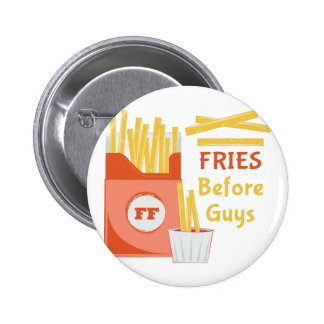 Fries Before Guys 2 Inch Round Button
