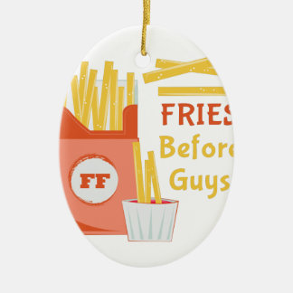 Fries Before Guys Ceramic Oval Ornament