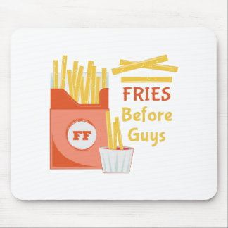 Fries Before Guys Mouse Pad
