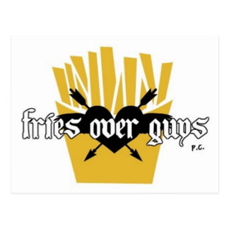 Fries Over Guys Slogan Postcard