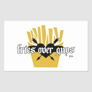 Fries Over Guys Slogan Sticker