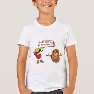 fries telling raw potato clean up funny kids shirt
