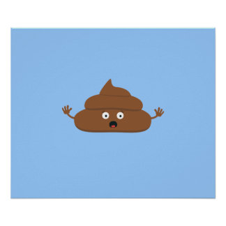 Frightened poo poster