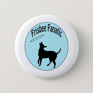frisbee fanatic shirt 2 inch round button