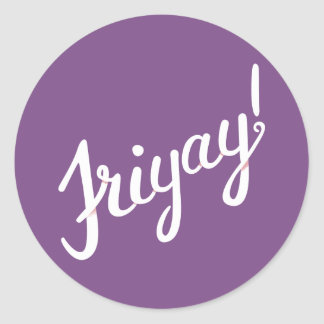 Friyay! Classic Round Sticker