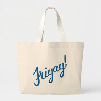 Friyay! Large Tote Bag