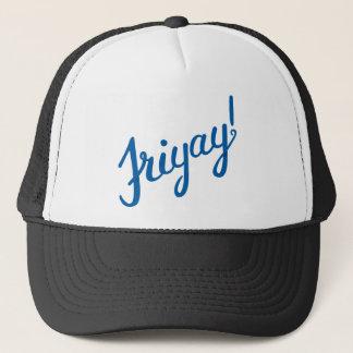 Friyay! Trucker Hat